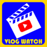 Vlog Watch